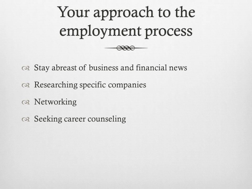 Your approach to the employment process