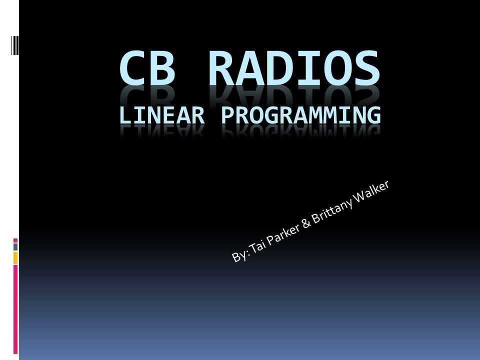 CB Radios Linear Programming