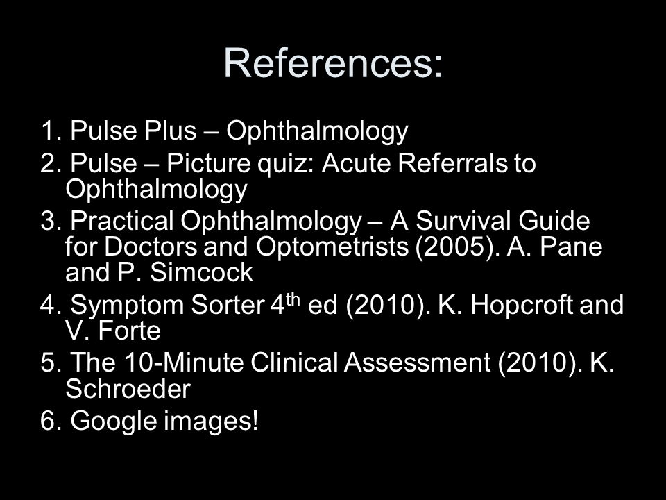 References: 1. Pulse Plus – Ophthalmology