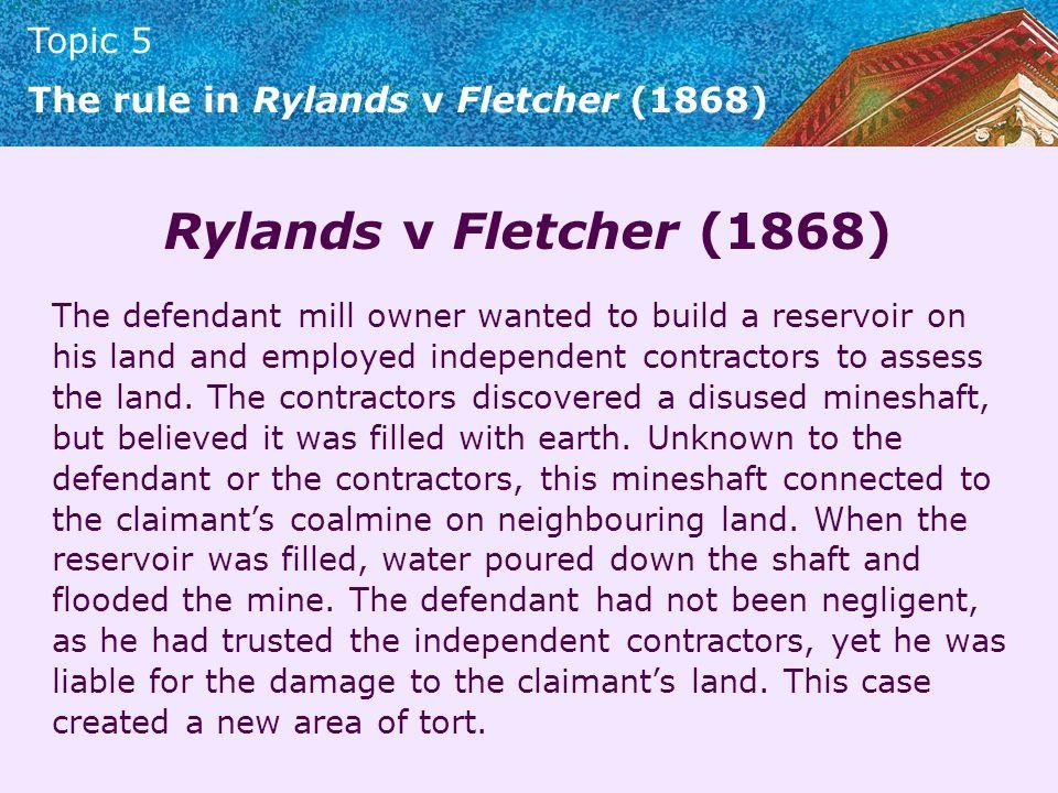 Rylands v Fletcher (1868)