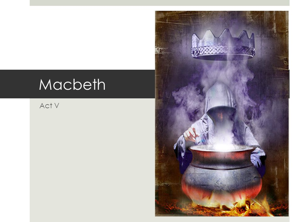 Macbeth Act V