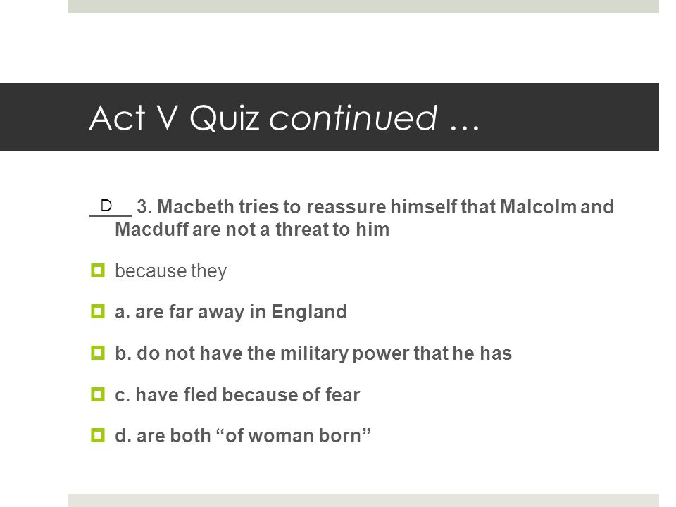 end macbeth malcolm refers macbeth and lady macbeth dead b Malcolm's perspective- write a journal entry from malcolm's perspective (after he becomes king) reflecting on the events of the play 10-15 sentences obituary - write an obituary for either macbeth or lady macbeth.