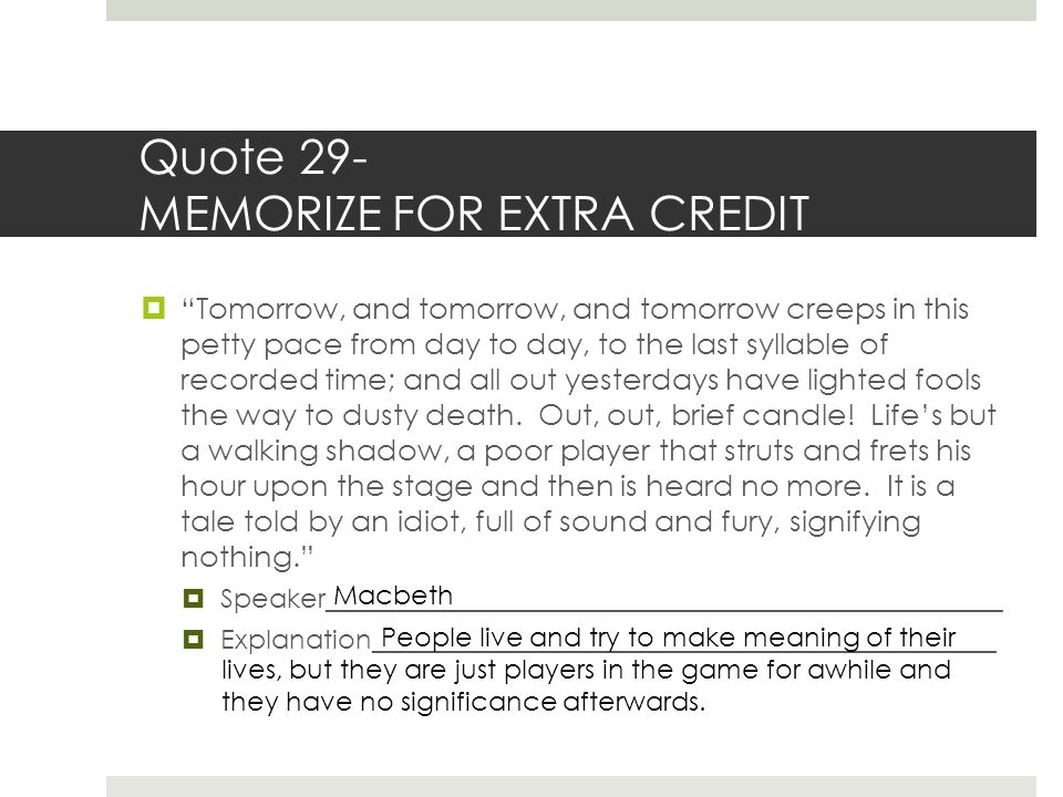 Quote 29- MEMORIZE FOR EXTRA CREDIT