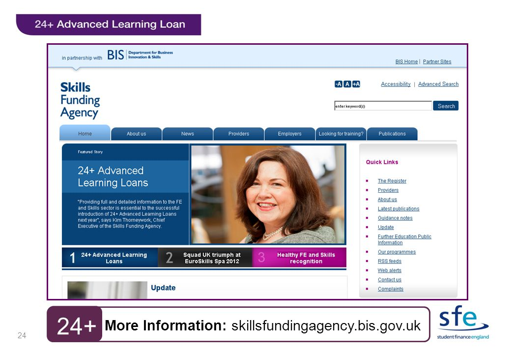 More Information: skillsfundingagency.bis.gov.uk