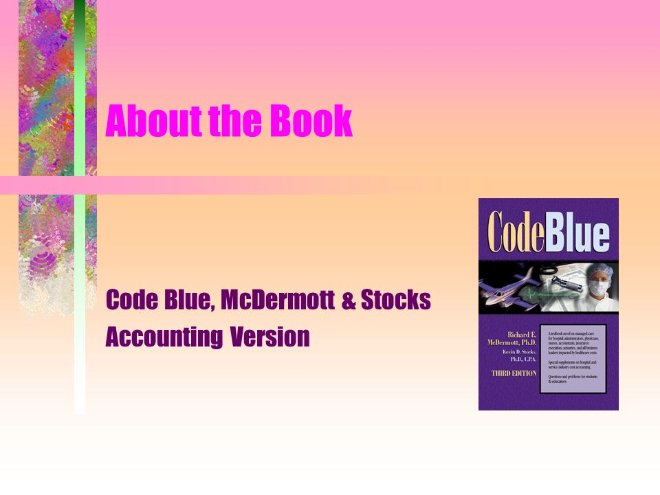 Code Blue, McDermott & Stocks Accounting Version