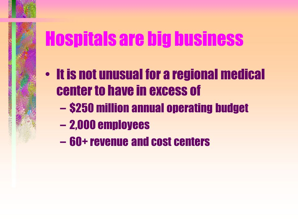 Hospitals are big business