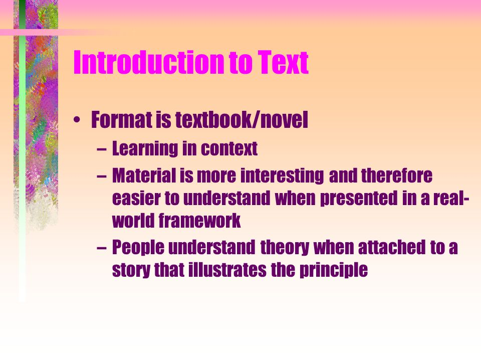 Introduction to Text Format is textbook/novel Learning in context