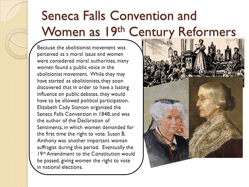 Seneca Falls Convention and Women as 19th Century Reformers