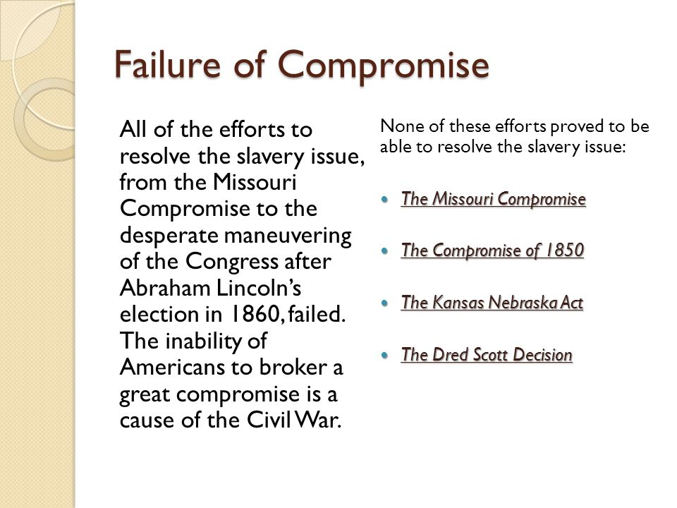 Failure of Compromise
