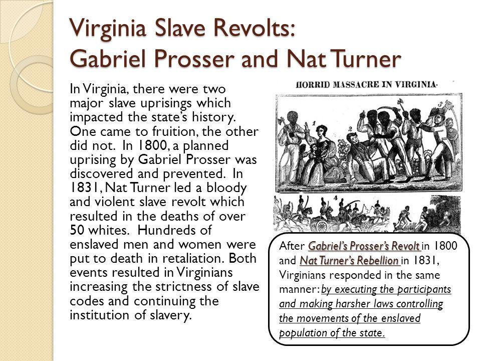Virginia Slave Revolts: Gabriel Prosser and Nat Turner