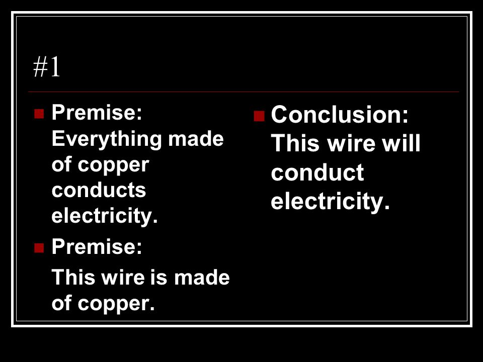 #1 Conclusion: This wire will conduct electricity.
