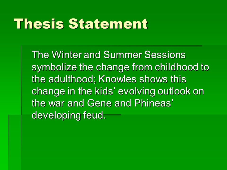 a separate peace thesis Free term papers on a separate peace available at planet paperscom, the largest free term paper community.