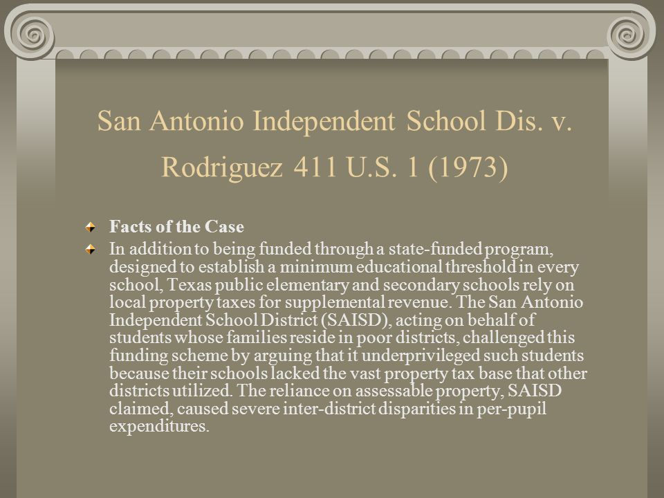 San Antonio Independent School Dis. v. Rodriguez 411 U.S. 1 (1973)