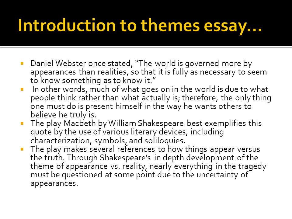 Introduction to themes essay...