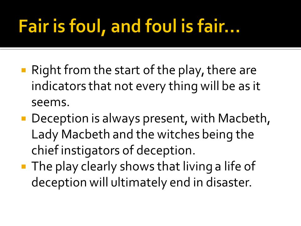 Fair Is Foul and Foul Is Fair Essay Theme