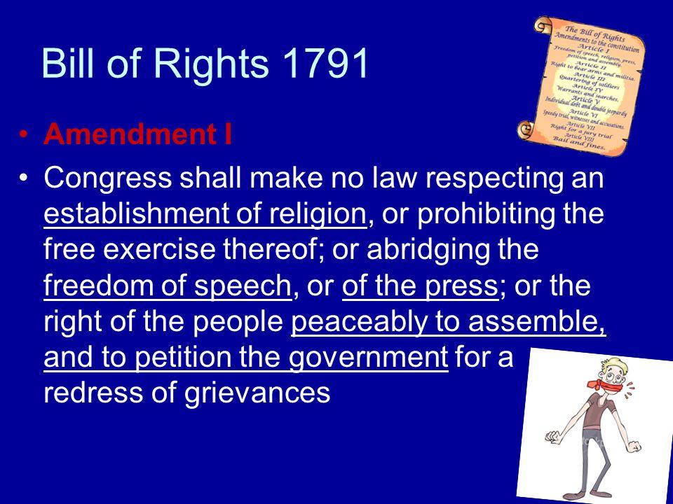 Bill of Rights 1791 Amendment I