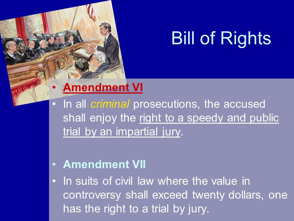 Bill of Rights Amendment VI