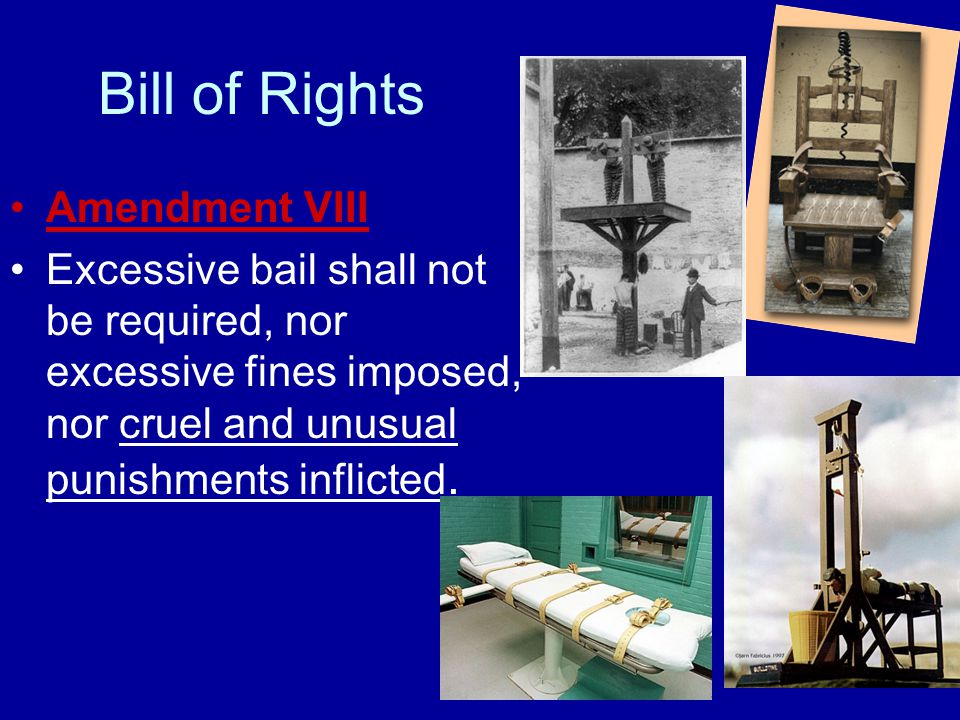 Bill of Rights Amendment VIII