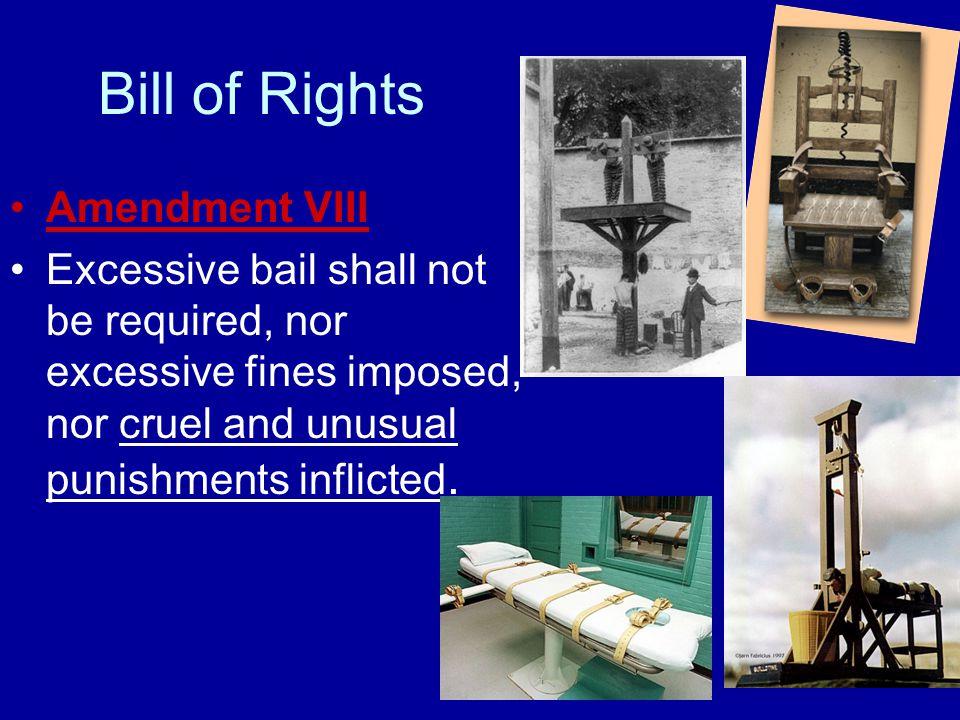 Bill of Rights Amendment VIII