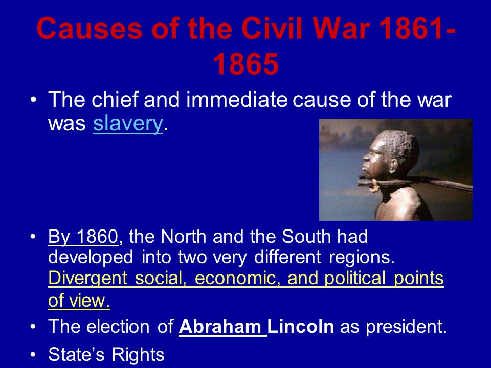 Causes of the Civil War 1861-1865