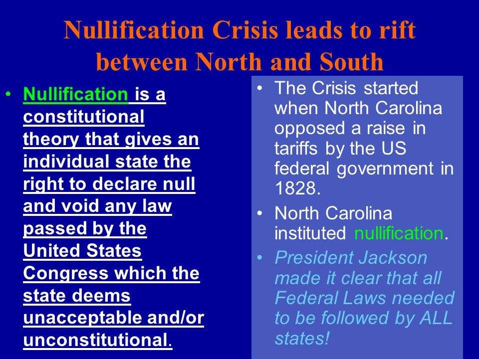 Nullification Crisis leads to rift between North and South