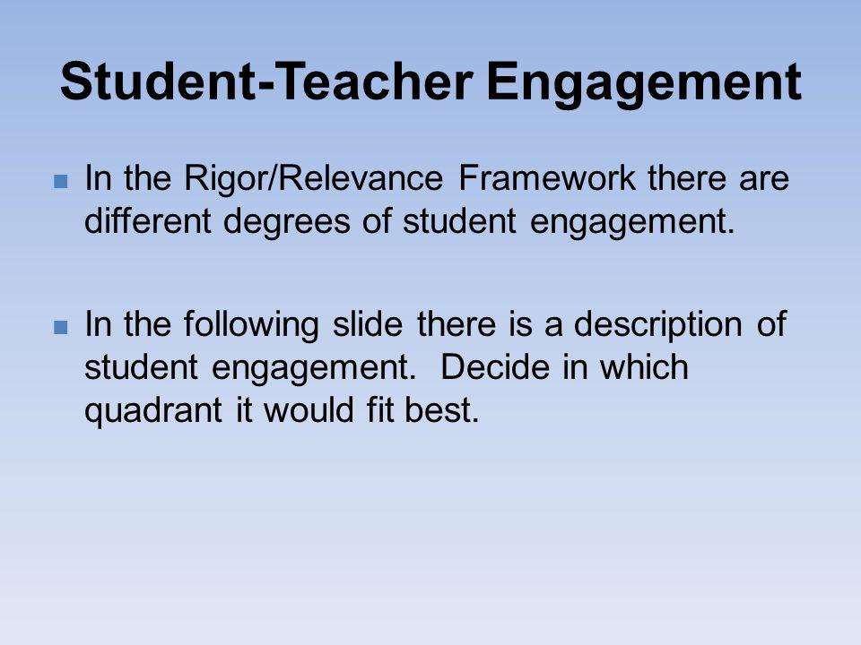 Student-Teacher Engagement