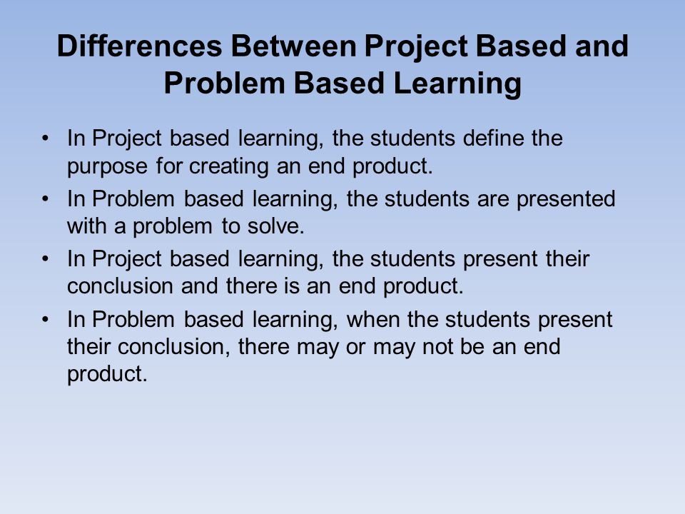 Differences Between Project Based and Problem Based Learning