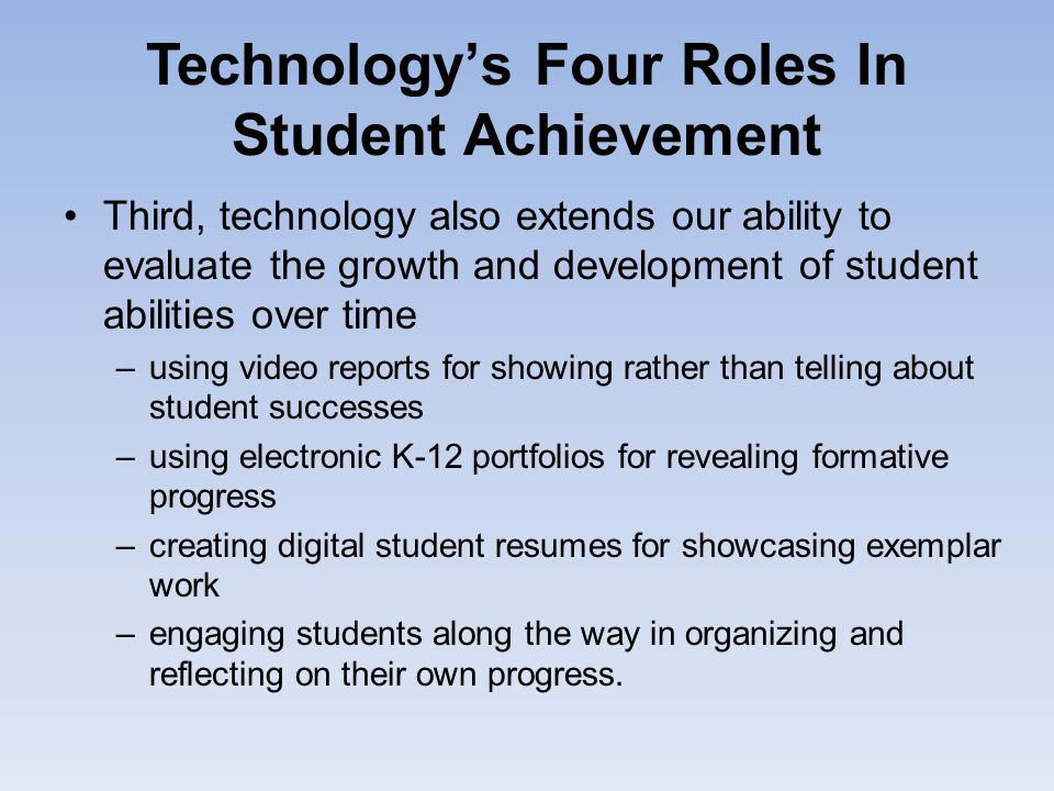 Technology's Four Roles In Student Achievement