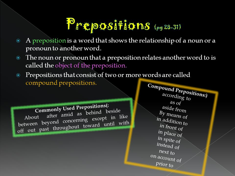 Compound Prepositions:)