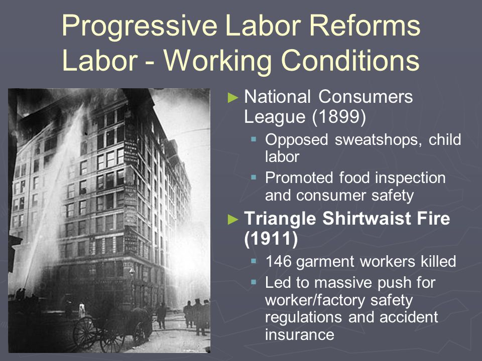 Progressive Labor Reforms Labor - Working Conditions