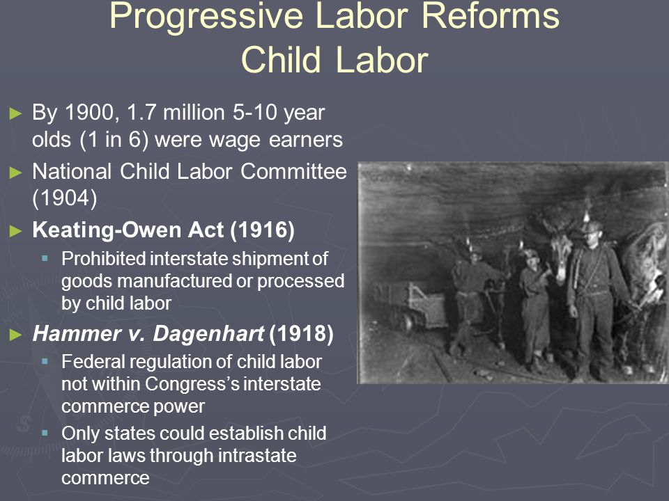 Progressive Labor Reforms Child Labor