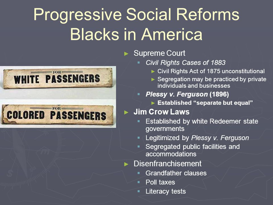 Progressive Social Reforms Blacks in America