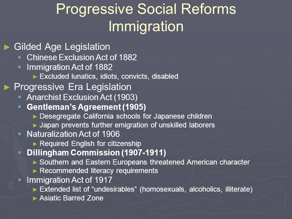 Progressive Social Reforms Immigration