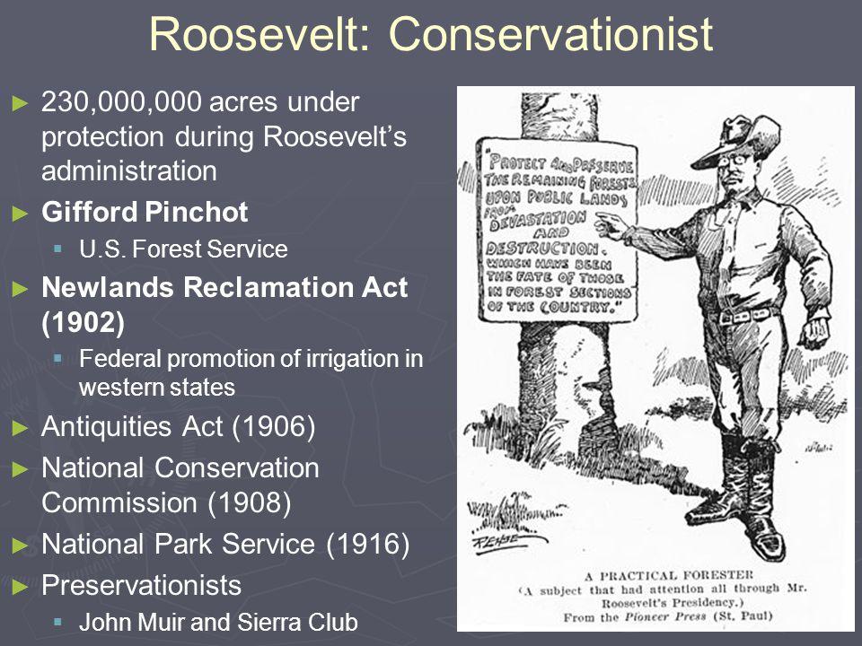 Roosevelt: Conservationist