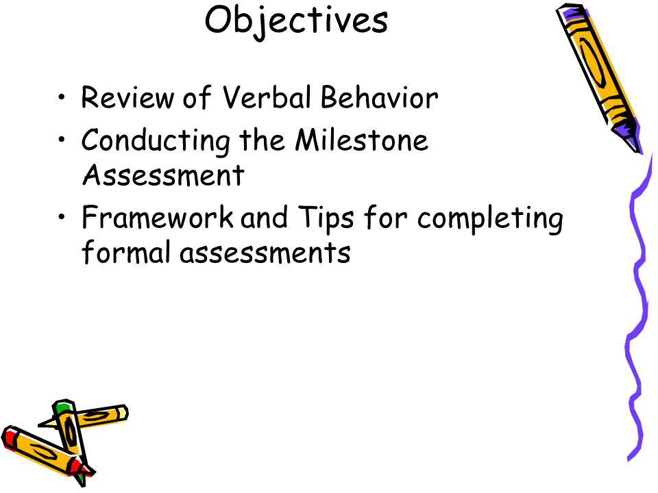 Objectives Review of Verbal Behavior
