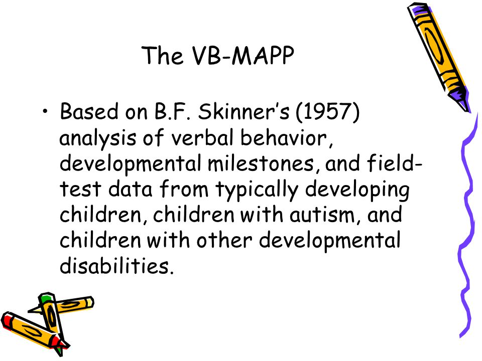 The VB-MAPP