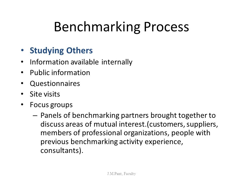 Benchmarking Process Studying Others Information available internally