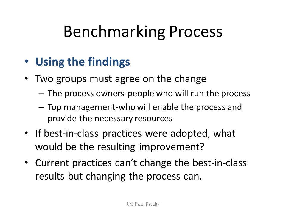 Benchmarking Process Using the findings