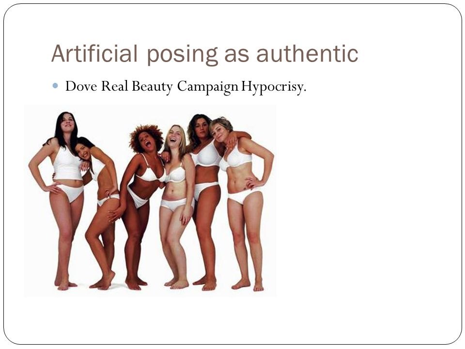 Artificial posing as authentic