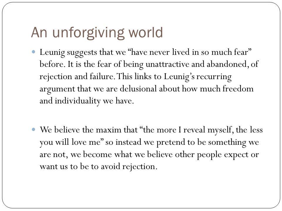 An unforgiving world