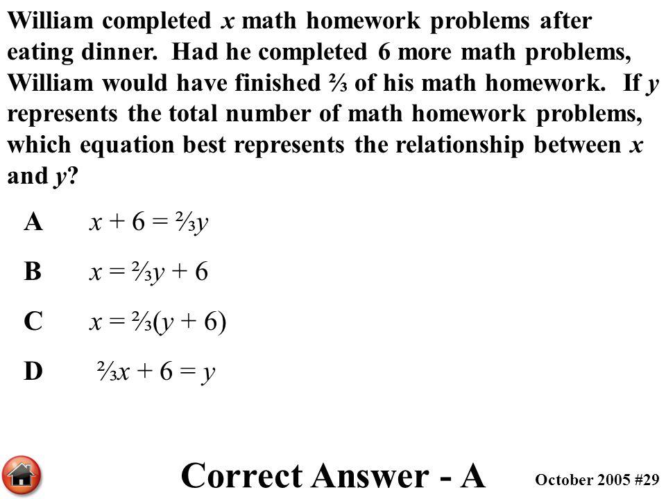 Correct Answer - A A x + 6 = ⅔y B x = ⅔y + 6 C x = ⅔(y + 6)