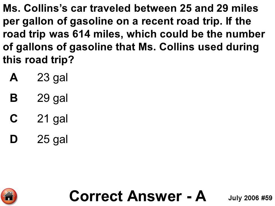 Correct Answer - A A 23 gal B 29 gal C 21 gal D 25 gal