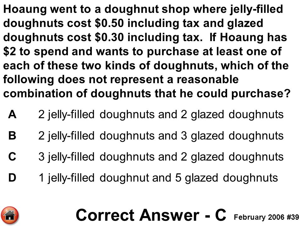 Hoaung went to a doughnut shop where jelly-filled doughnuts cost $0