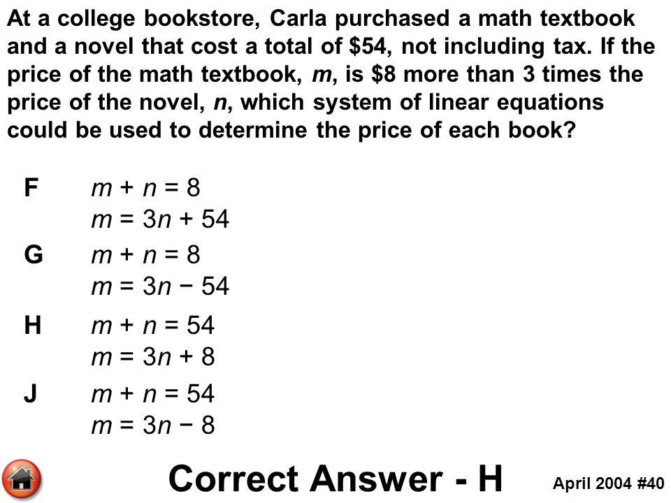 Correct Answer - H F m + n = 8 m = 3n + 54 G m + n = 8 m = 3n − 54
