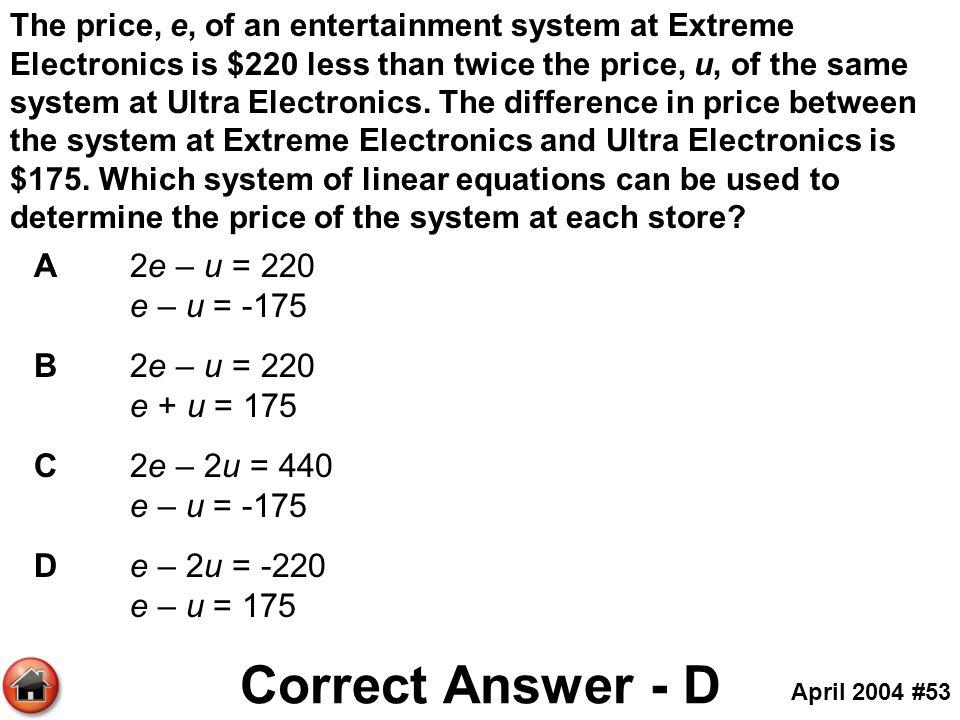 Correct Answer - D A 2e – u = 220 e – u = -175