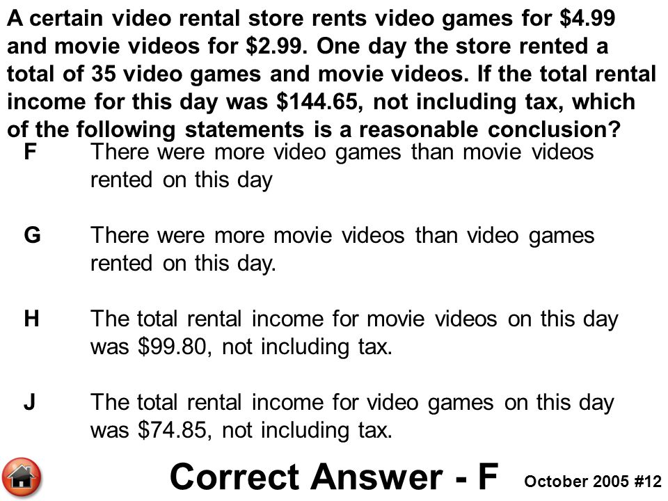 A certain video rental store rents video games for $4