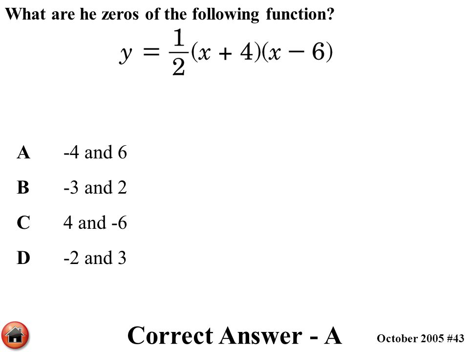 Correct Answer - A A -4 and 6 B -3 and 2 C 4 and -6 D -2 and 3