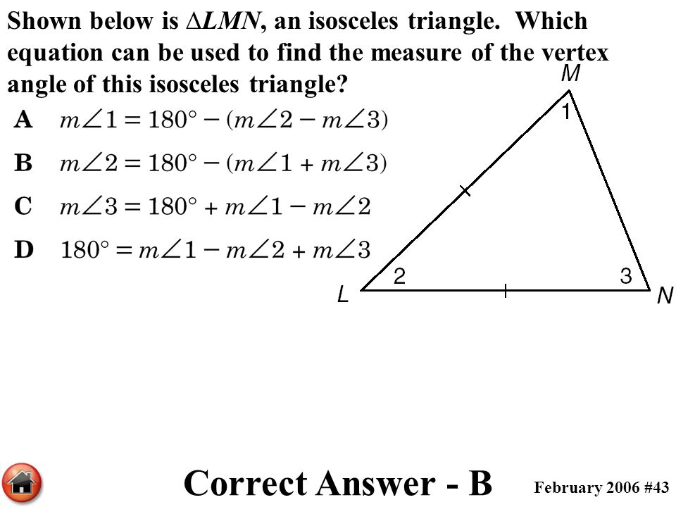 Shown below is ∆LMN, an isosceles triangle
