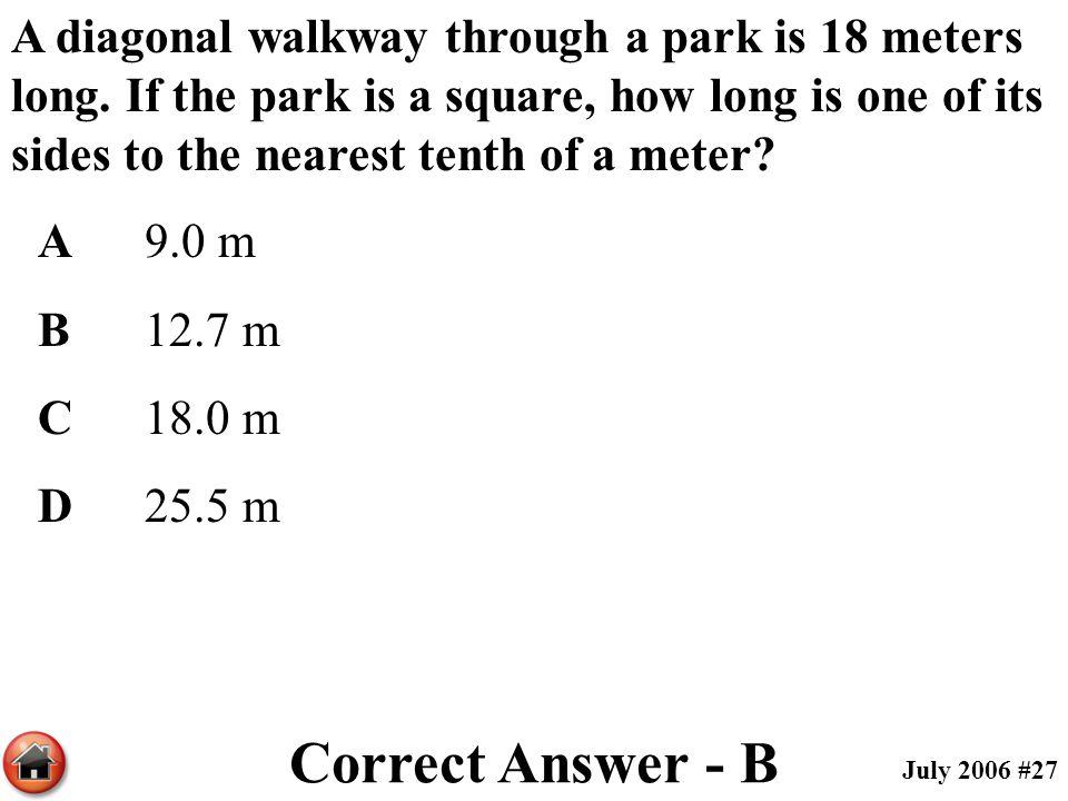 A diagonal walkway through a park is 18 meters long