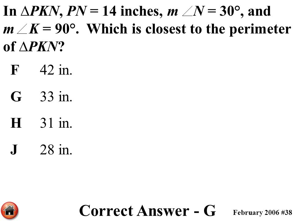 In ∆PKN, PN = 14 inches, m N = 30°, and m K = 90°